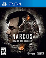 Narcos: Rise of the Cartels for PlayStation 4