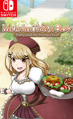 Marenian Tavern Story: Patty and the Hungry God for Nintendo Switch