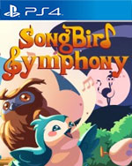 Songbird Symphony for PlayStation 4