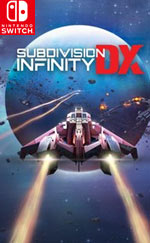 Subdivision Infinity DX for Nintendo Switch