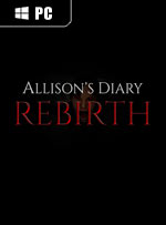 Allison's Diary: Rebirth