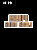 Escape from Fools