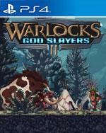 Warlocks 2: God Slayers for PlayStation 4