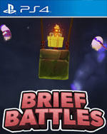 Brief Battles for PlayStation 4