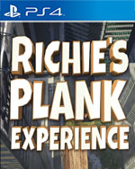 Richie's Plank Experience for PlayStation 4