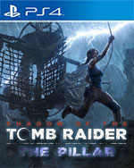 Shadow of the Tomb Raider: The Pillar for PlayStation 4