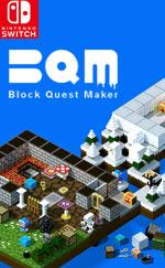 BQM - BlockQuest Maker- for Nintendo Switch