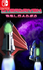 Overdriven Reloaded - Special Edition