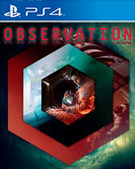 Observation for PlayStation 4