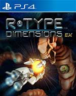 R-Type Dimensions EX for PlayStation 4