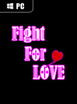 Fight For Love for PC