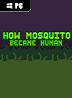 How Mosquito Became Human