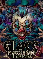 Glass Masquerade 2: Illusions for PC