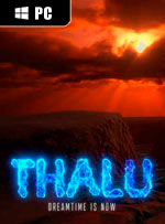 Thalu: Dreamtime is Now for PC