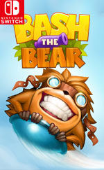 Bash The Bear for Nintendo Switch