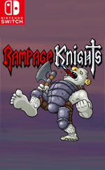 Rampage Knights for Nintendo Switch
