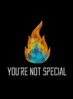You're Not Special