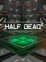 HALF DEAD 2 for PC