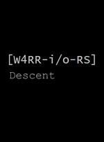 W4RR-i/o-RS: Descent