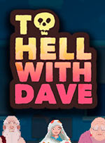 To Hell With Dave for PC