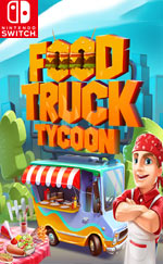 Food Truck Tycoon for Switch Game Reviews