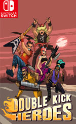 Double Kick Heroes for Nintendo Switch