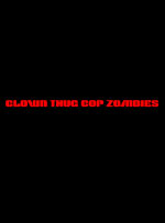 Clown Thug Cop Zombies