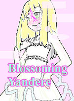 Blossoming Yandere