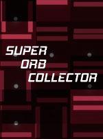 Super Orb Collector