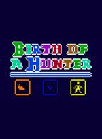 Birth of a Hunter