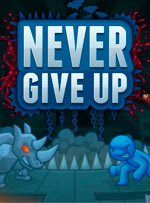 Never Give Up for PC