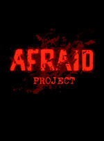 Afraid Project for PC