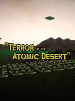 Terror In The Atomic Desert for PC
