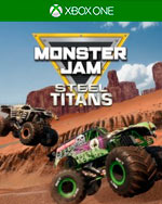 Monster Jam Steel Titans for Xbox One
