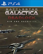 Battlestar Galactica Deadlock: Sin and Sacrifice for PlayStation 4