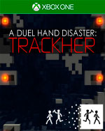 A Duel Hand Disaster: Trackher for Xbox One