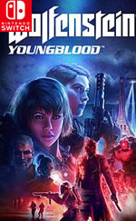Wolfenstein: Youngblood for Nintendo Switch
