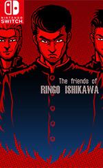 The friends of Ringo Ishikawa for Nintendo Switch