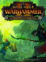 Total War: WARHAMMER II - The Prophet & The Warlock for PC