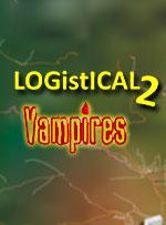 LOGistICAL 2: Vampires