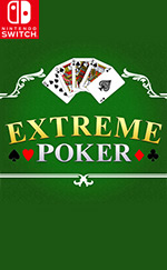 EXTREME POKER for Nintendo Switch