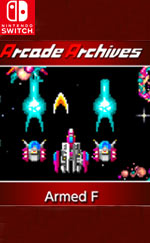 Arcade Archives Armed F for Nintendo Switch