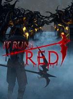 It Runs Red