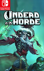 Undead Horde for Nintendo Switch