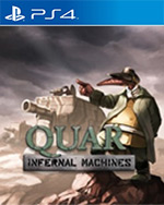Quar: Infernal Machines for PlayStation 4