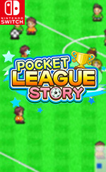 Pocket League Story for Nintendo Switch