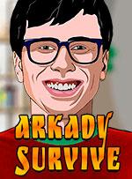 Arkady Survive