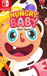 Hungry Baby: Party Treats for Nintendo Switch