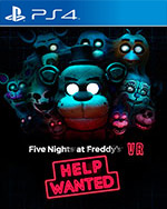 FIVE NIGHTS AT FREDDY'S VR: HELP WANTED for PlayStation 4