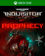 Warhammer 40,000: Inquisitor - Prophecy for Xbox One